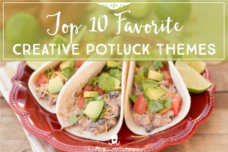 Top 10 Favorite Creative Potluck Themes