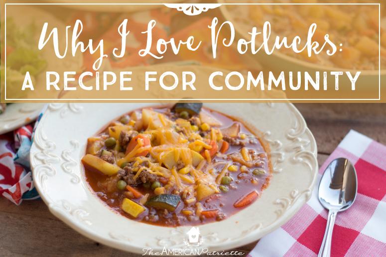 Why I Love Potlucks: A Recipe for Community