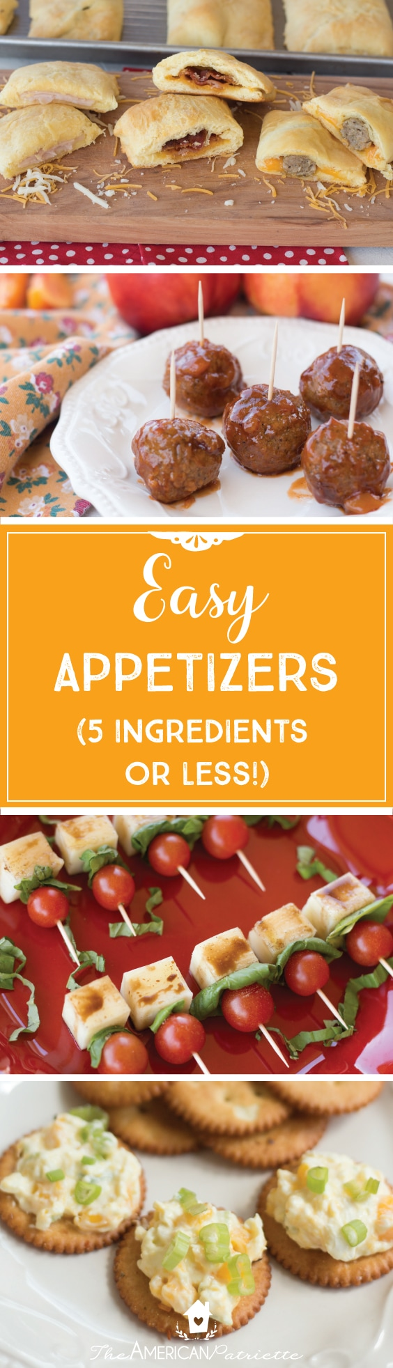 Easy Appetizer Ideas (5 Ingredients or Less!)