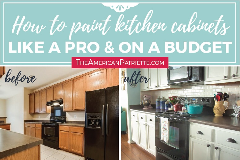 Step By Step How To Paint Kitchen Cabinets Like A Pro And On A Budget The American Patriette