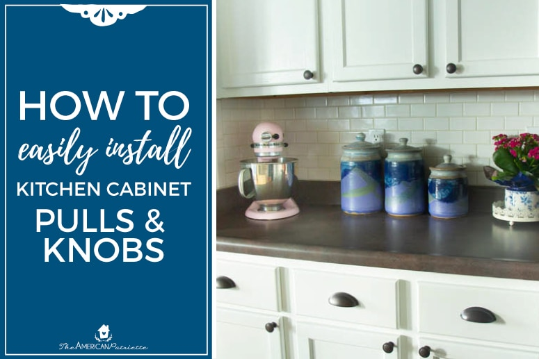 How to Easily Install Kitchen Cabinet Hardware - The ...